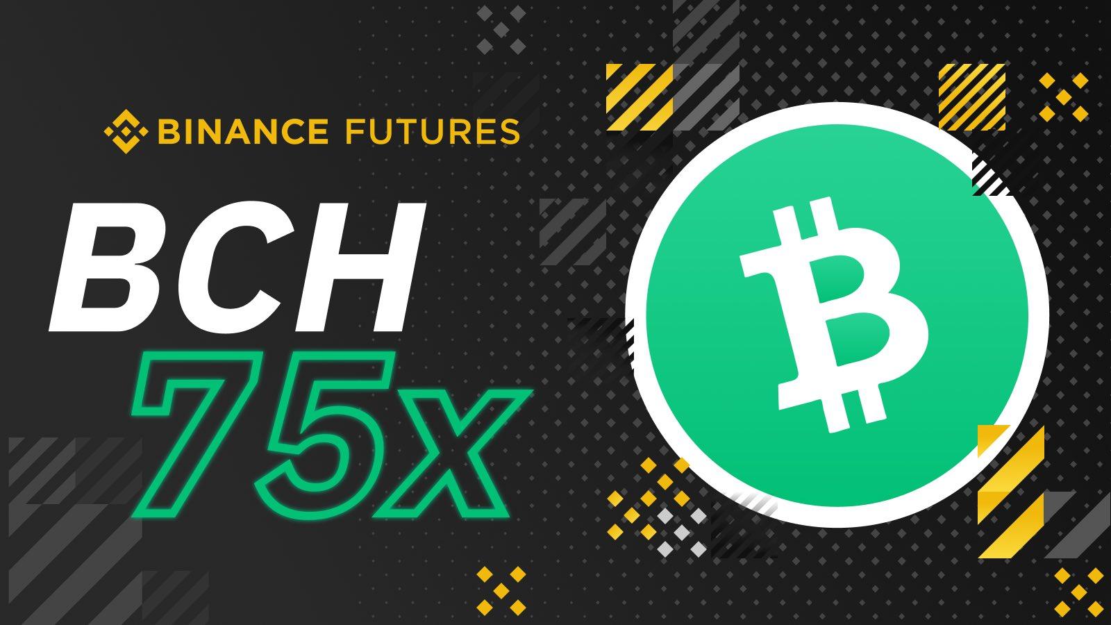 Binance lance des Bitcoin Cash Futures avec effet de levier jusqu