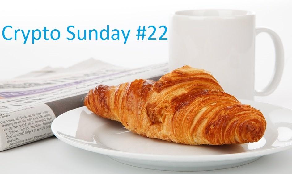 Crypto Sunday #22 – Retour sur l
