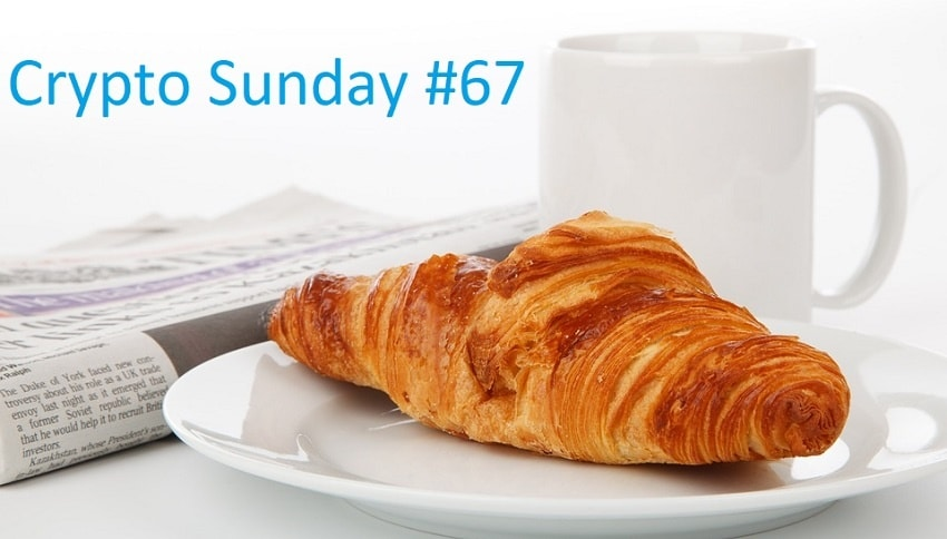 Crypto Sunday #67 – Récap de l