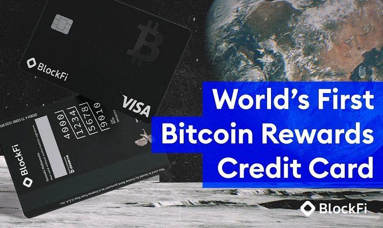 Visa et BlockFi lancent une carte de crédit Bitcoin
