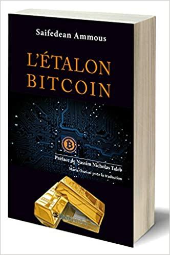 livre étalon bitcoin (bitcoin standard)