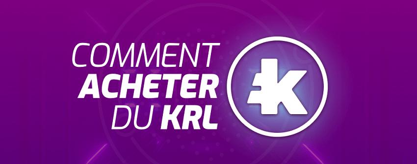 Comment acheter des jetons KRL pour faire fonctionner les bots crypto et robots Bitcoin Kryll