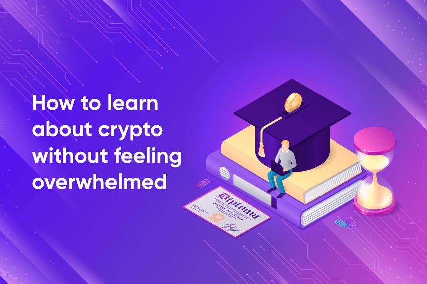 Comment en apprendre plus sur la crypto-monnaie sans se sentir dépassé