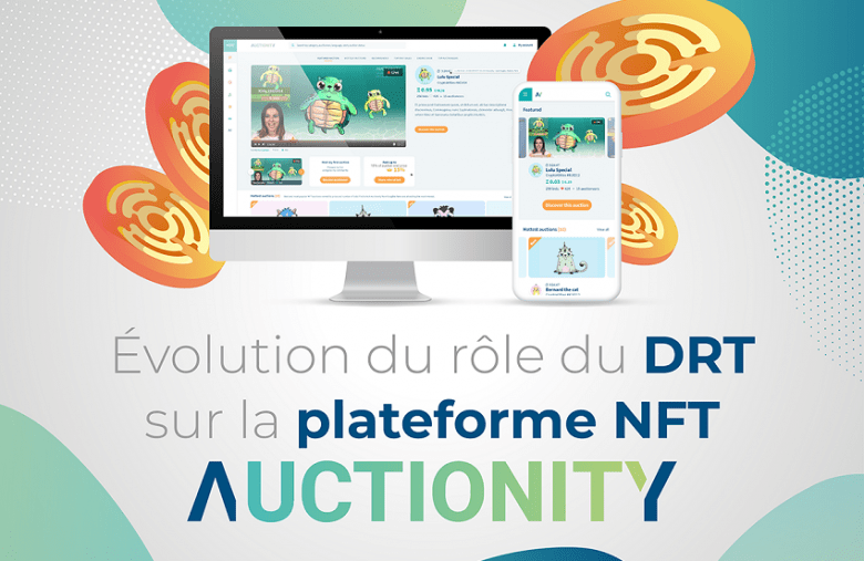 Evolution du rôle du DRT sur la plateforme de NFT Auctionity