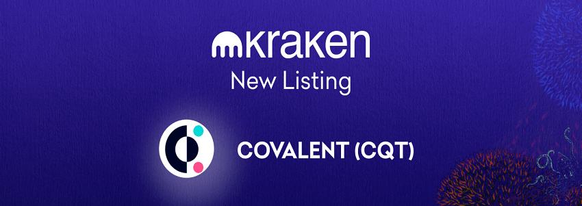 Kraken va lister la cryptomonnaie Covalent Query Token (CQT) le 6 juillet 2021